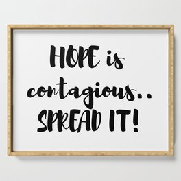 Hope Is Contagious! Serving Tray