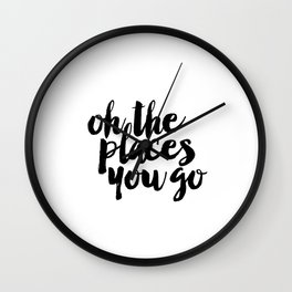SALE - Oh The Places You'll Go, Baby Girl Nursery, School Quote, Inspirational Quote Wall Clock