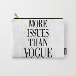 fashion quote, home decor Carry-All Pouch