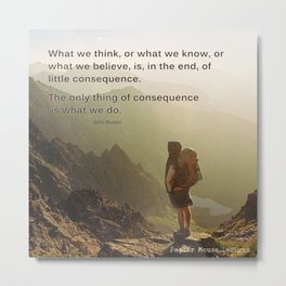 The Thing of Consequence Metal Print