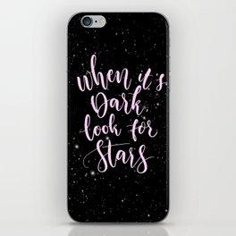 when it's dark look for stars iPhone Skin