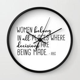 Women belong in all places Wall Clock