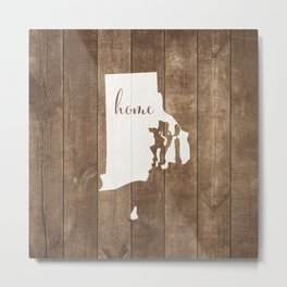 Rhode Island is Home - White on Wood Metal Print