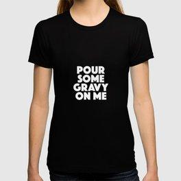 Thanksgiving Turkey Gravy Funny Apparel Gift T-shirt
