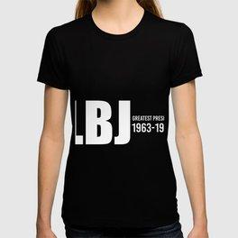 LBJ Greatest President T-shirt