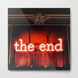 The End! Metal Print