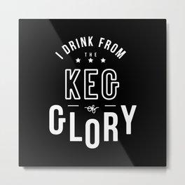 Keg of Glory Metal Print