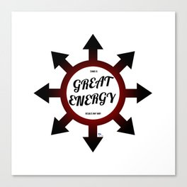 Great Energy Canvas Print