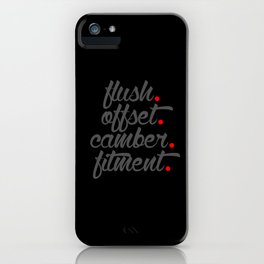 flush offset camber fitment v4 HQvector iPhone Case