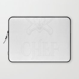 CHEF noun, (shef). A person who cooks shit you cant Laptop Sleeve