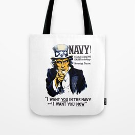 I Want You In The Navy -- Uncle Sam Tote Bag