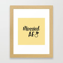 Married AF - Light Yellow Framed Art Print