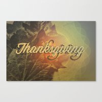 thanksgiving Canvas Prints featuring Thanksgiving   by SeraphimChris