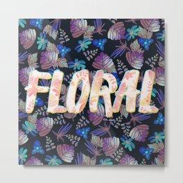 Floral Pattern Type Metal Print