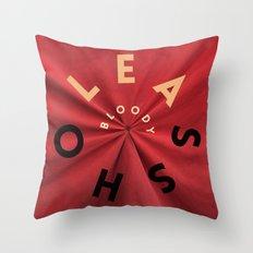Bloody Asshole Throw Pillow