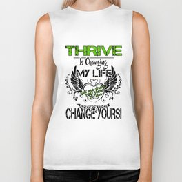 thrive is changing my life change yours sister t-shirts Biker Tank