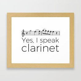 I speak clarinet Framed Art Print