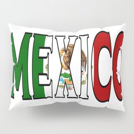 Mexico Font with Mexican Flag Pillow Sham
