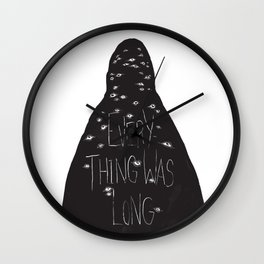 Everything Was Long Wall Clock