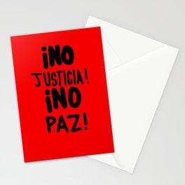 ¡NO JUSTICIA!  ¡NO PAZ! Stationery Cards