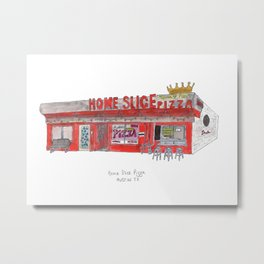 The Austin Collection: Home Slice Pizza Metal Print