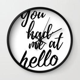 You had me at hello Wall Clock