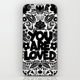 you are loved - garden iPhone Skin