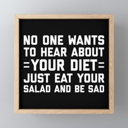 Your Diet Funny Quote Framed Mini Art Print