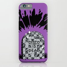 Disco is Dead Slim Case iPhone 6s
