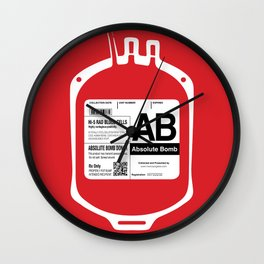 My Blood Type is AB, for Absolute Bomb! Wall Clock