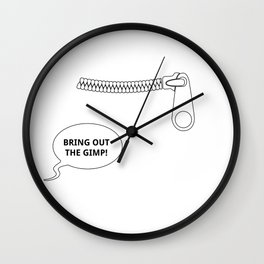 Pulp fiction Bring out the gimp Wall Clock