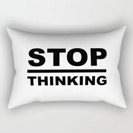 STOP Overthinking Sayings Sarcasm Humor Quotes Rectangular Pillow