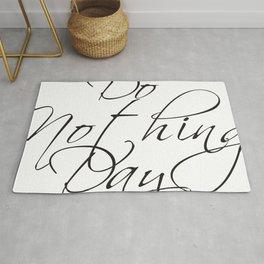 """Do Nothing"" Day #society6 #decor #buyart Rug"
