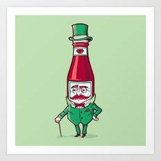 Sir Fancy Ketchup Art Print