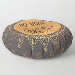 Do More Yoga, Give Less Fucks, Funny Quote Floor Pillow