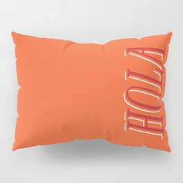Hola Pillow Sham