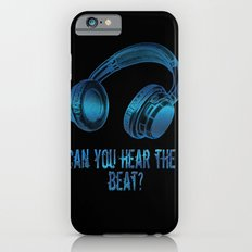 Can you hear the  beat? Slim Case iPhone 6s