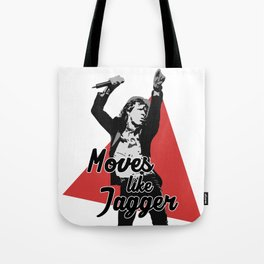 Moves like Jagger Tote Bag