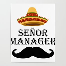 Senor Manager Señor Management Mexico Poster