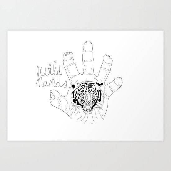 Wild hands Art Print