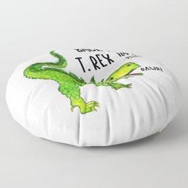 Back the T. Rex up! Floor Pillow