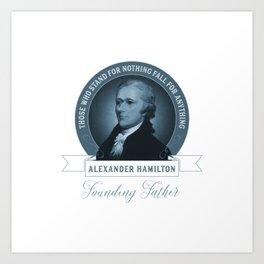 Alexander Hamilton Quote Art Print
