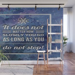 Don't Ever Stop Wall Mural