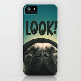 LOOK it's Lola the pug iPhone Case
