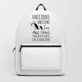 Unicorns are awesome Backpack