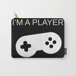 I'm a Player Carry-All Pouch