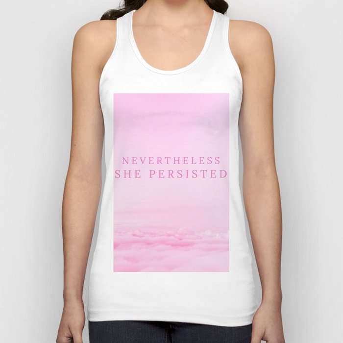 Nevertheless she persisted Unisex Tank Top