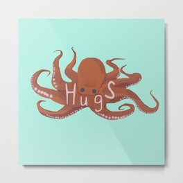 Octopus Hugs Metal Print