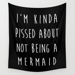 Not Being A Mermaid Funny Quote Wall Tapestry