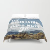 the mountains are calling Duvet Covers featuring The Mountains are calling by Hillary Murphy